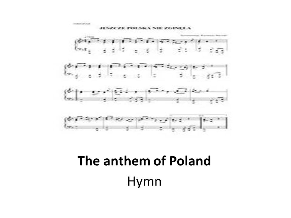 The anthem of Poland Hymn
