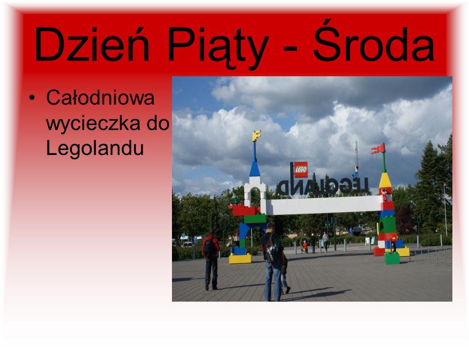 Dzień Piąty - Środa Całodniowa wycieczka do Legolandu