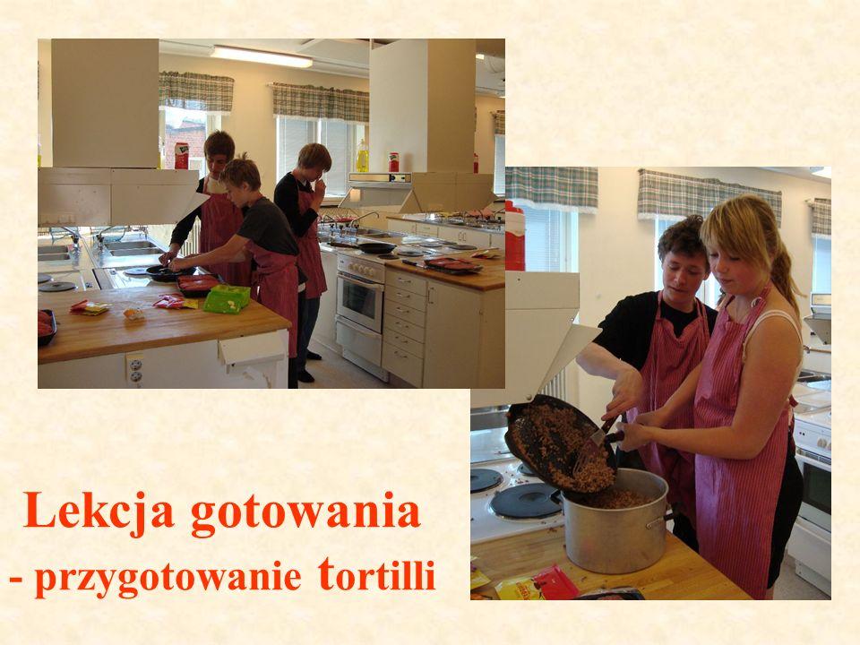 Lekcja gotowania - przygotowanie t ortilli
