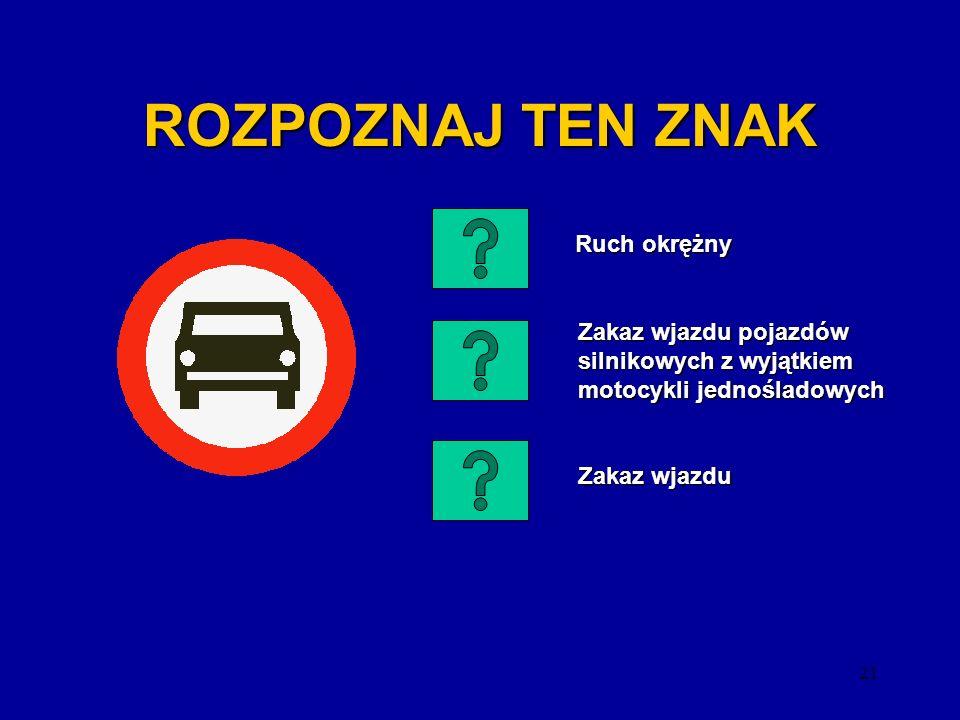 20 ROZPOZNAJ TEN ZNAK Przejazd kolejowy z zaporami Przejazd kolejowy z zaporami Przejazd kolejowy Przejazd kolejowy Pociąg