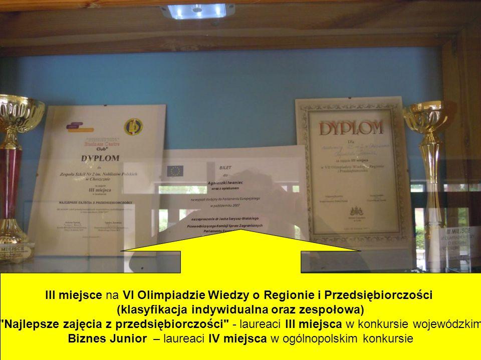III miejsce na VI Olimpiadzie Wiedzy o Regionie i Przedsiębiorczości (klasyfikacja indywidualna oraz zespołowa)