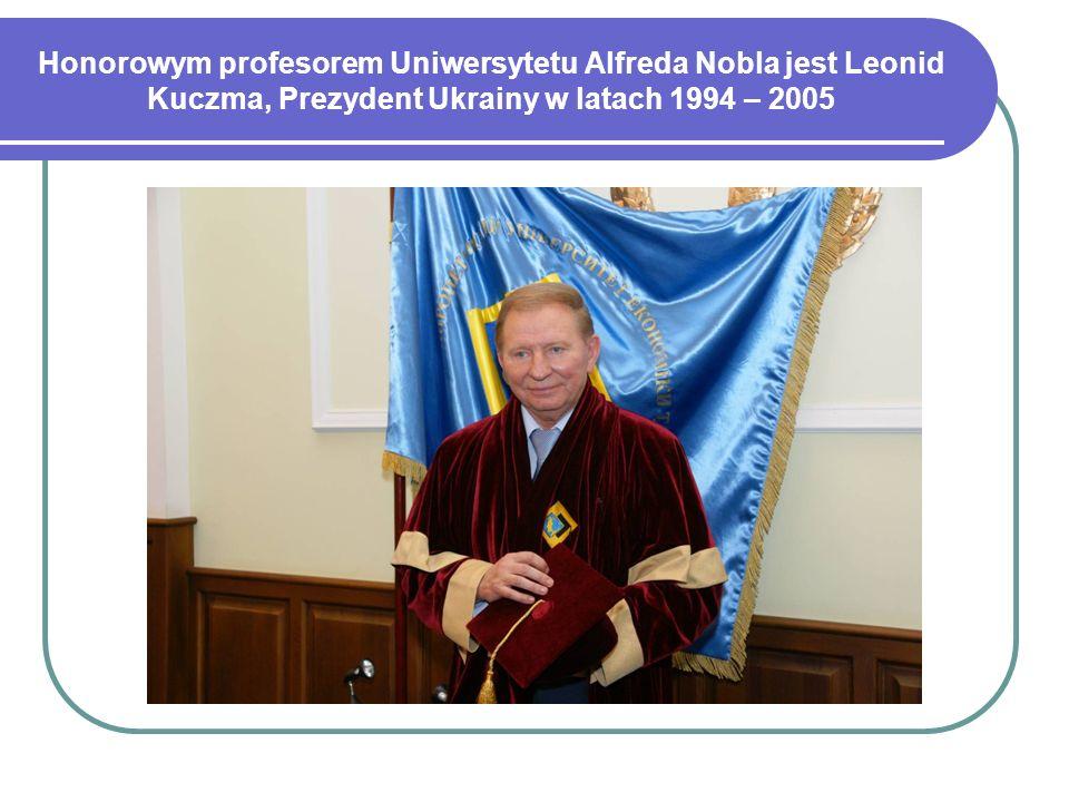 Honorowym profesorem Uniwersytetu Alfreda Nobla jest Leonid Kuczma, Prezydent Ukrainy w latach 1994 – 2005