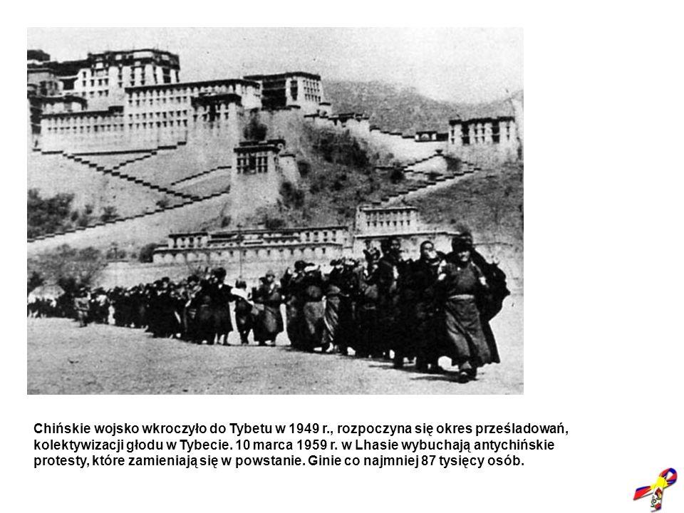 Chińskie wojsko wkroczyło do Tybetu w 1949 r., rozpoczyna się okres prześladowań, kolektywizacji głodu w Tybecie. 10 marca 1959 r. w Lhasie wybuchają