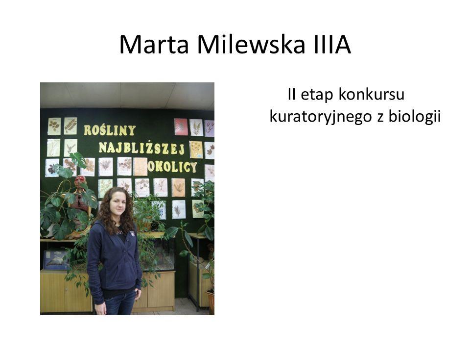 Marta Milewska IIIA II etap konkursu kuratoryjnego z biologii