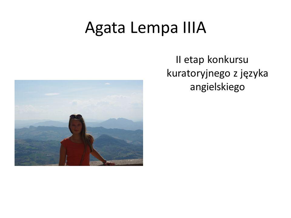 Agata Lempa IIIA II etap konkursu kuratoryjnego z języka angielskiego