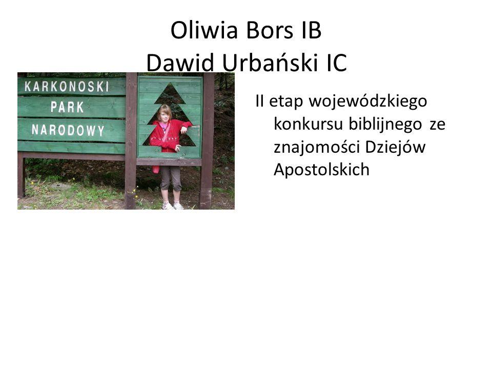 Oliwia Bors IB Dawid Urbański IC II etap wojewódzkiego konkursu biblijnego ze znajomości Dziejów Apostolskich