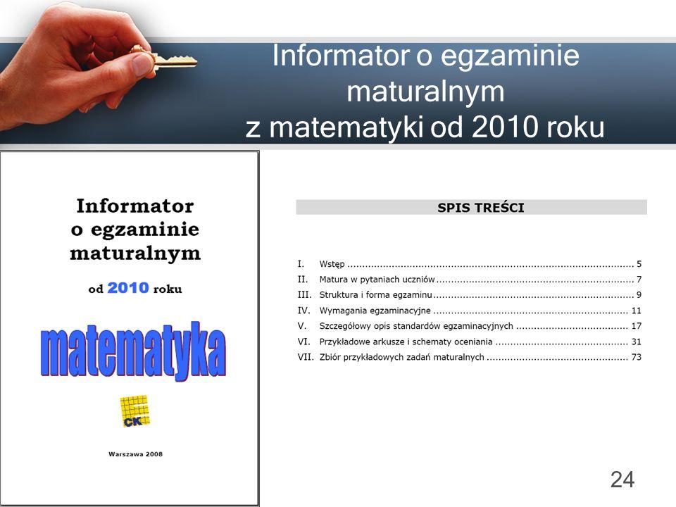 Informator o egzaminie maturalnym z matematyki od 2010 roku 24