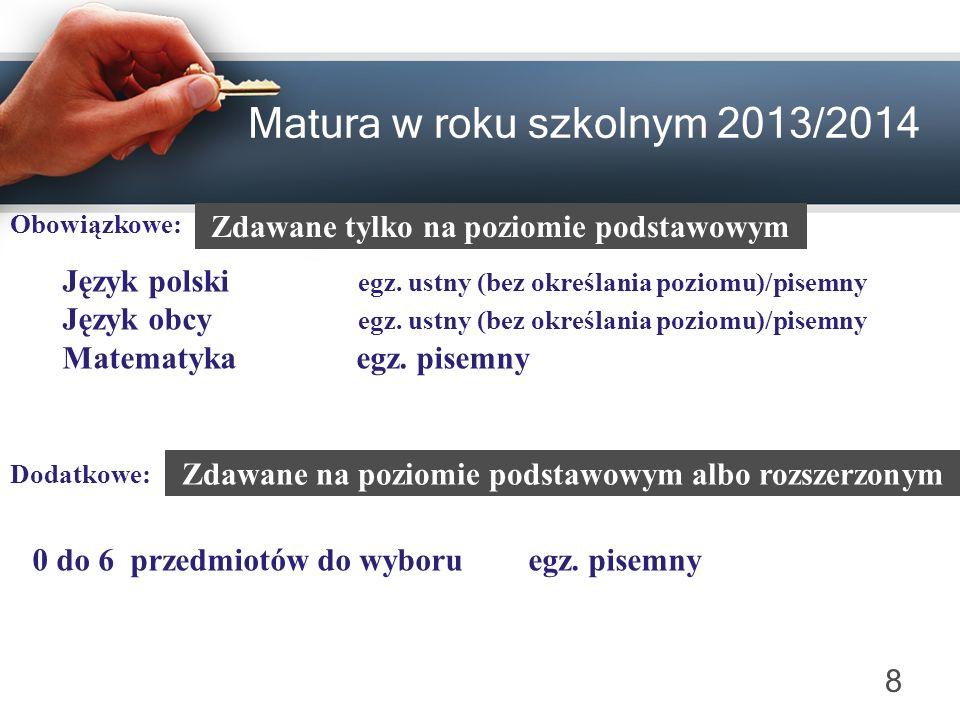 9 Egzamin ustny Niezdanie lub nieprzystąpienie do egzaminu maturalnego z przedmiotu lub przedmiotów w części ustnej nie stanowi przeszkody w zdawaniu egzaminów w części pisemnej.