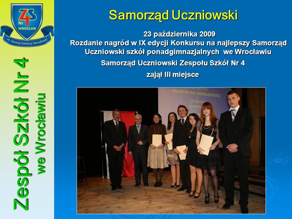 Zespół Szkół Nr 4 we Wrocławiu XIII Olimpiada Wiedzy o Unii Europejskiej 10 grudnia 2009 Do etapu okręgowego zakwalifikował się Łukasz Prusakowski i Konrad Ślęzak z kl.