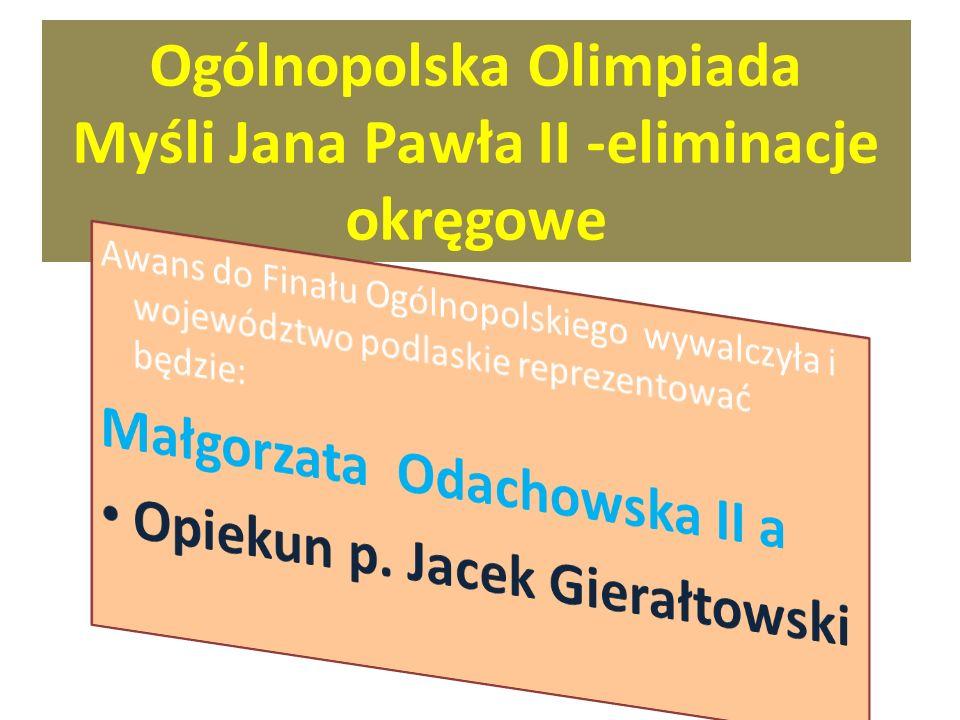 Tytuł Finalistki Etapu Ogólnopolskiego uzyskała Paulina Dołęgowska II E Opiekun ks. Artur Akimowicz