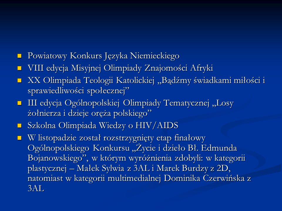 Powiatowy Konkurs Języka Niemieckiego Powiatowy Konkurs Języka Niemieckiego VIII edycja Misyjnej Olimpiady Znajomości Afryki VIII edycja Misyjnej Olim