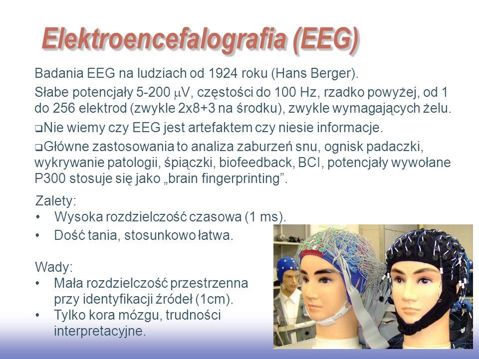 EE141 24 Elektroencefalografia (EEG) Badania EEG na ludziach od 1924 roku (Hans Berger).