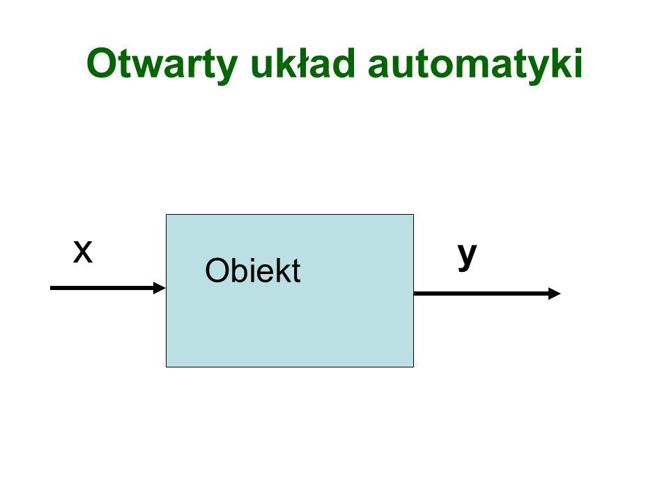 Otwarty układ automatyki x y Obiekt