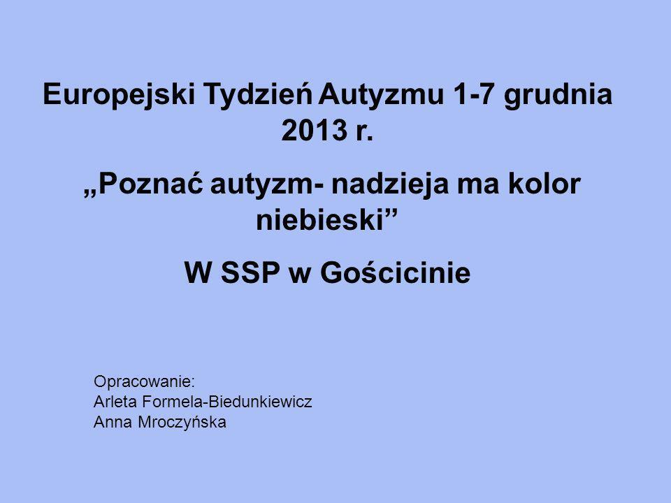 Europejski Tydzień Autyzmu 1-7 grudnia 2013 r.