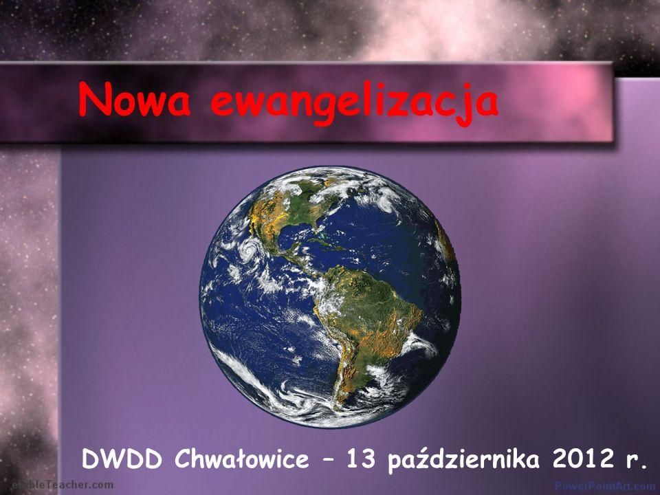 Nowa ewangelizacja DWDD Chwałowice – 13 października 2012 r.