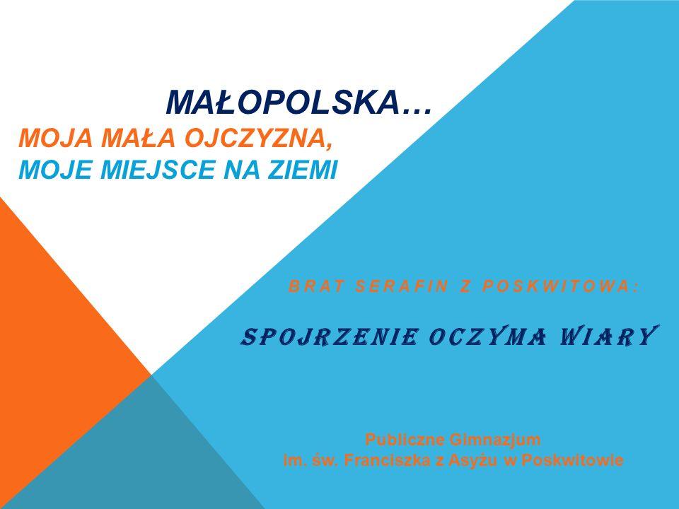 BRAT SERAFIN Z POSKWITOWA 4 października 1879 roku we wsi Iwanowice w powiecie miechowskim, województwie kieleckim, przyszedł na świat Józef Zwoliński, syn Katarzyny Zwolińskiej z domu Kura.