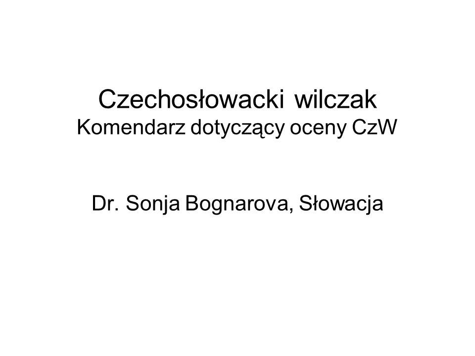 Czechosłowacki wilczak Komendarz dotyczący oceny CzW Dr. Sonja Bognarova, Słowacja
