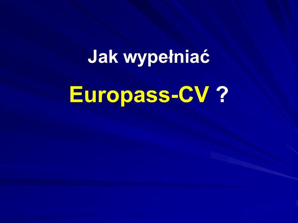 Jak wypełniać Europass-CV ?