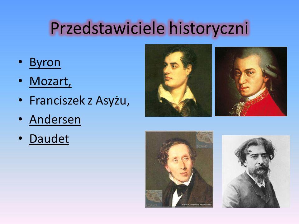 Byron Mozart, Franciszek z Asyżu, Andersen Daudet
