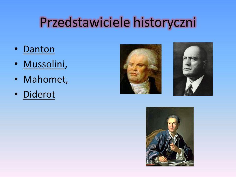 Danton Mussolini, Mahomet, Diderot