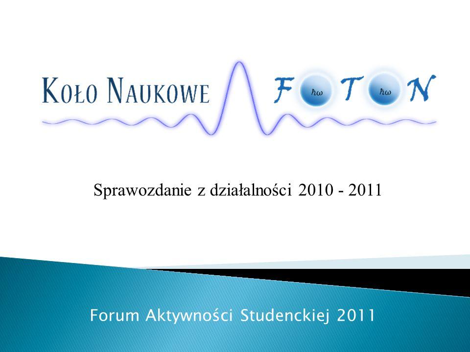 Sprawozdanie z działalności 2010 - 2011 Forum Aktywności Studenckiej 2011
