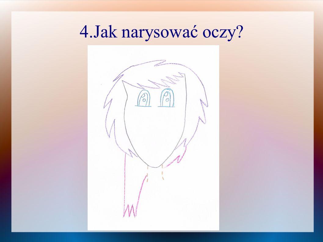 4.Jak narysować oczy?