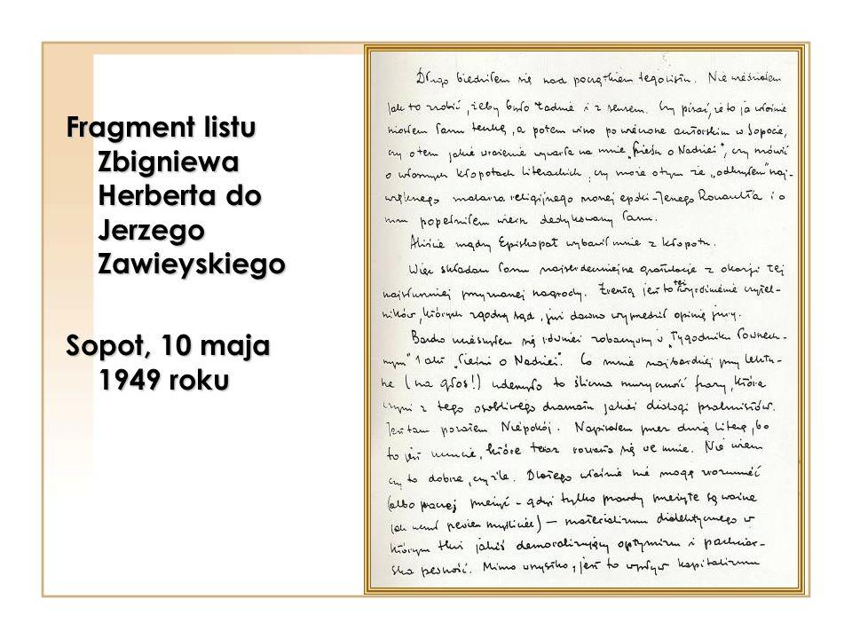 Fragment listu Zbigniewa Herberta do Jerzego Zawieyskiego Sopot, 10 maja 1949 roku