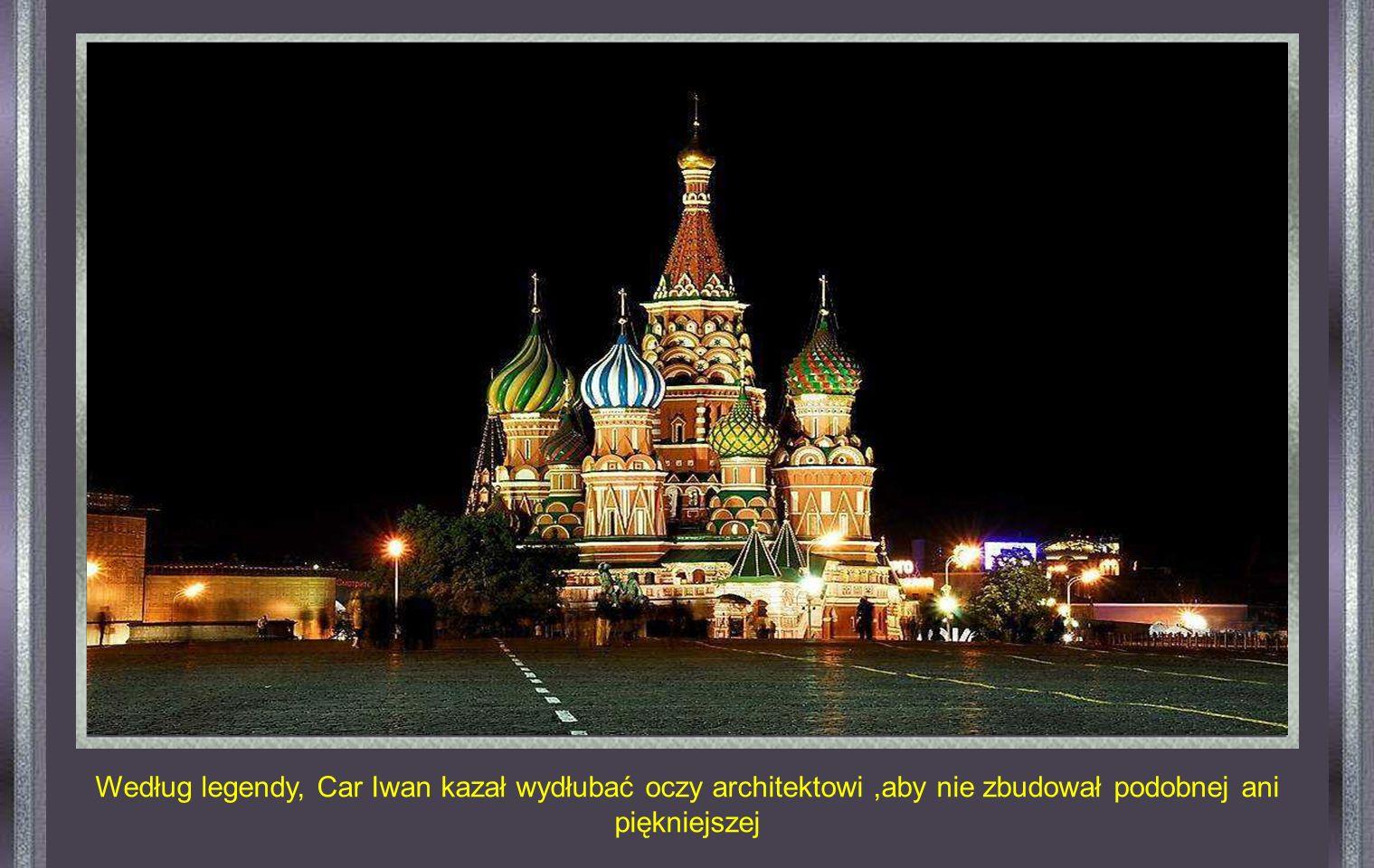 MOSKWA - Katedra św Bazyla - Zbudowana w 1555 r. na polecenie Cara Iwana Groźnego, jest arcydziełem architektury światowej.