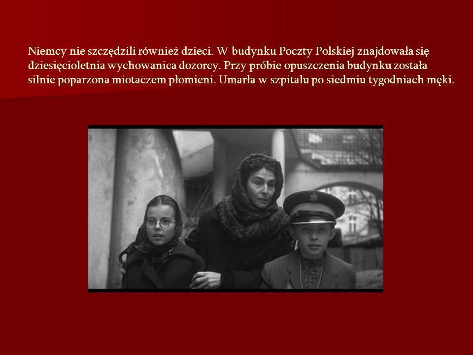 Niemcy nie szczędzili również dzieci. W budynku Poczty Polskiej znajdowała się dziesięcioletnia wychowanica dozorcy. Przy próbie opuszczenia budynku z