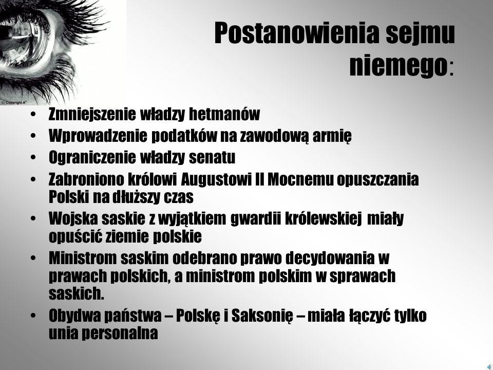 Po wprowadzeniu wojsk saskich na tereny Polski, część szlachty, która była wspierana przez Rosję, zawiązała konfederację tarnogrodzką. Skutkiem tego b