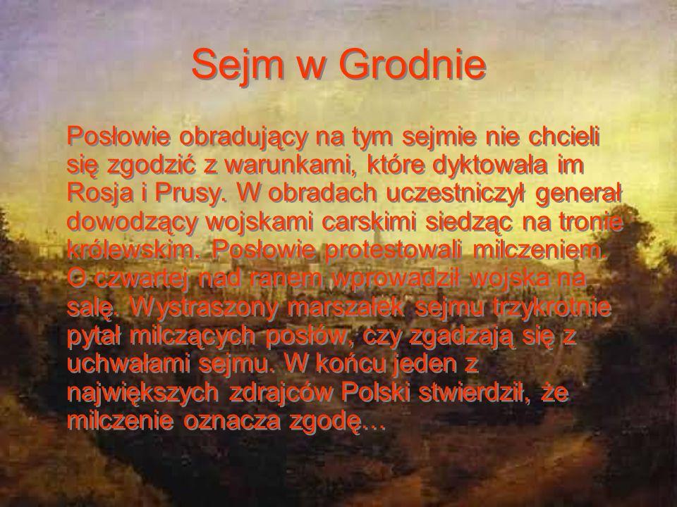 Gwarantem uchwał sejmu niemego był car Rosji, przez co Polska utraciła suwerenność i stała się przedpolem do imperium rosyjskiego. Wyraźnie widać zdra