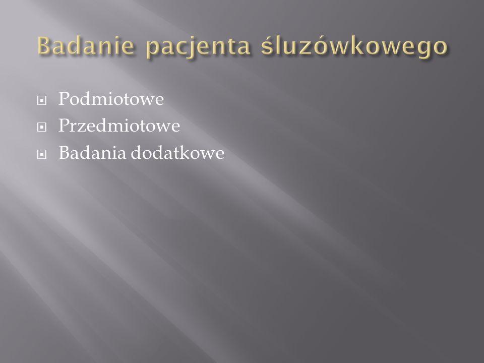 NIE LEKCEWAŻ ŻADNEGO PACJENTA!!!.