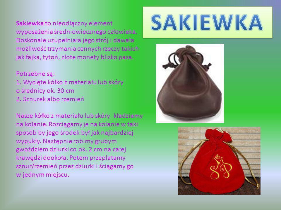 Sakiewka to nieodłączny element wyposażenia średniowiecznego człowieka.
