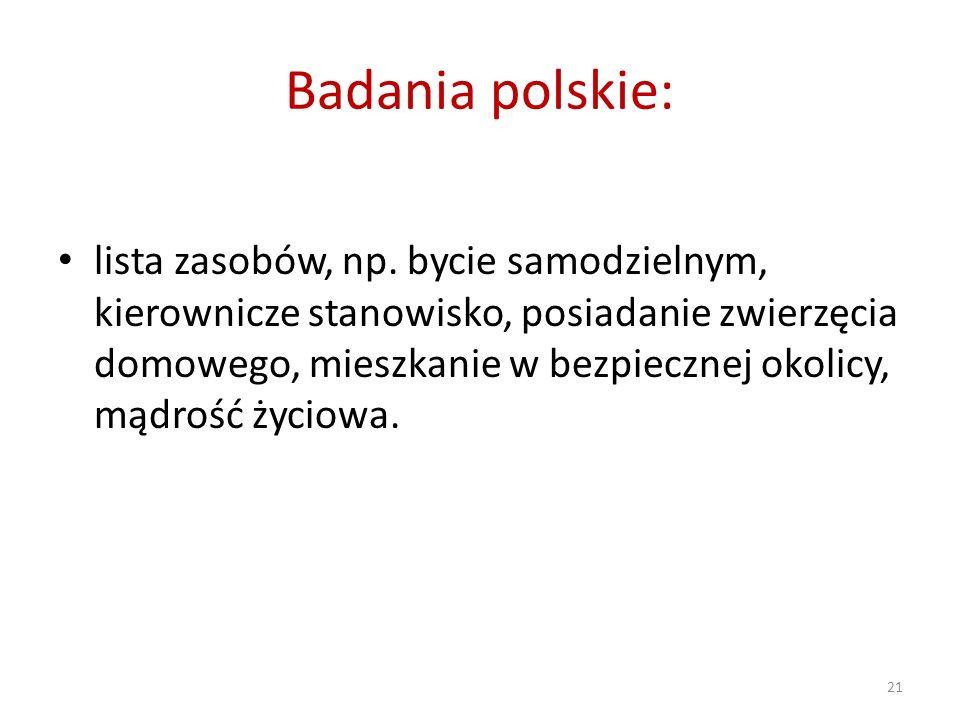 Badania polskie: lista zasobów, np. bycie samodzielnym, kierownicze stanowisko, posiadanie zwierzęcia domowego, mieszkanie w bezpiecznej okolicy, mądr