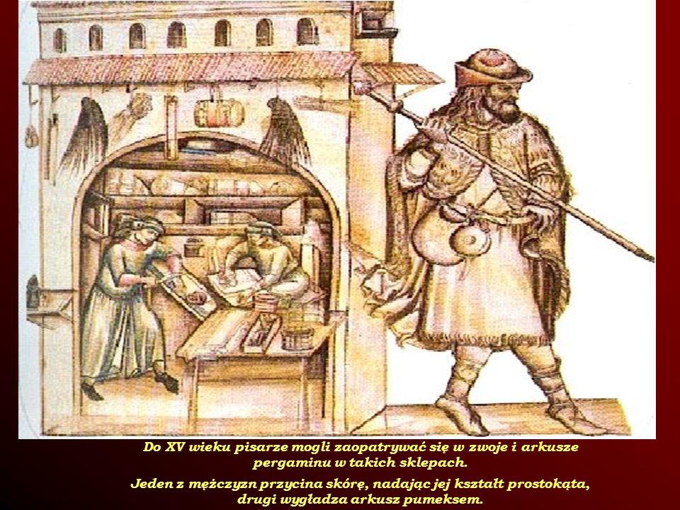 Do XV wieku pisarze mogli zaopatrywać się w zwoje i arkusze pergaminu w takich sklepach.