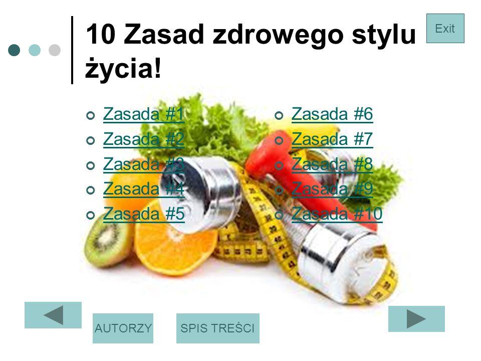 10 Zasad zdrowego stylu życia.