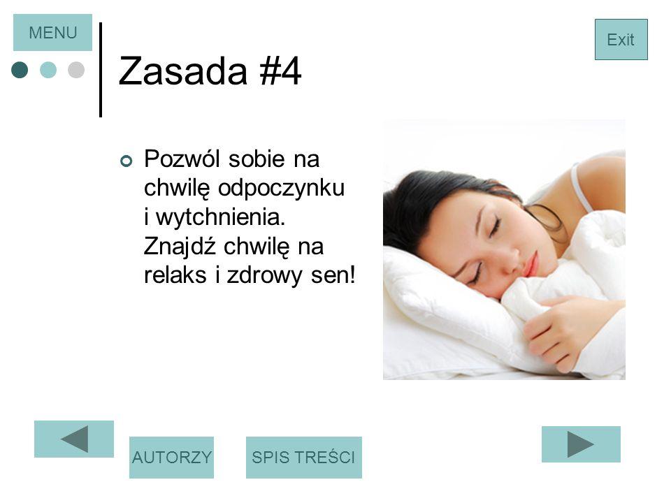 Zasada #4 Pozwól sobie na chwilę odpoczynku i wytchnienia.