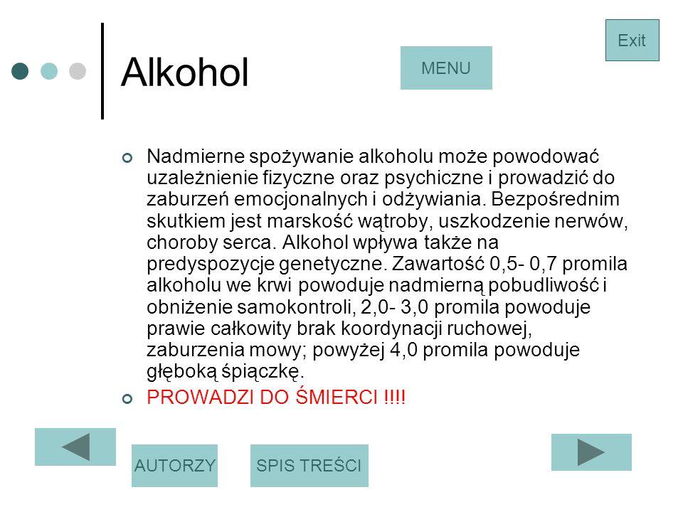 Alkohol Nadmierne spożywanie alkoholu może powodować uzależnienie fizyczne oraz psychiczne i prowadzić do zaburzeń emocjonalnych i odżywiania.