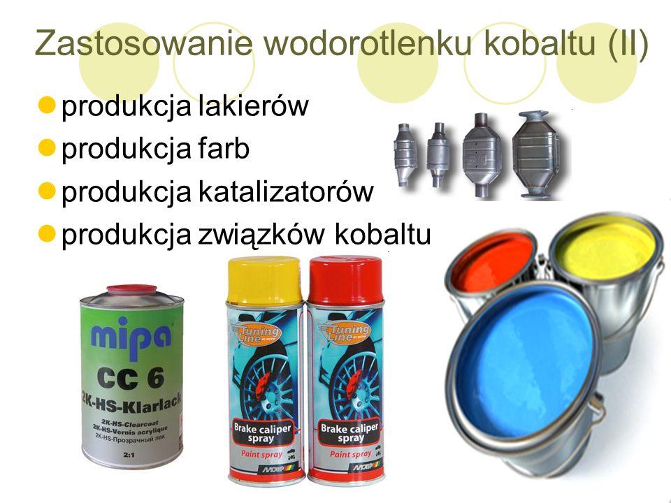 Zastosowanie wodorotlenku kobaltu (II) produkcja lakierów produkcja farb produkcja katalizatorów produkcja związków kobaltu