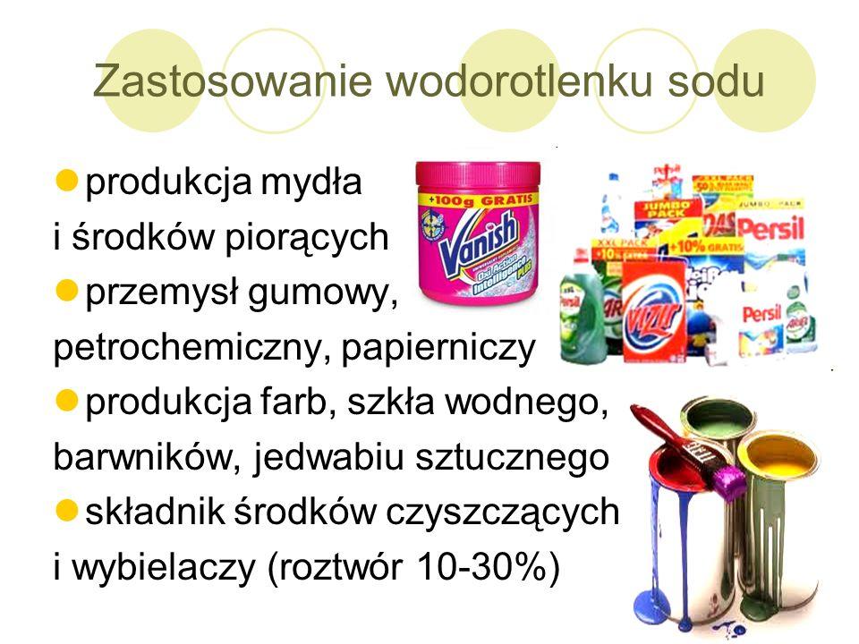 Zastosowanie wodorotlenku sodu produkcja mydła i środków piorących przemysł gumowy, petrochemiczny, papierniczy produkcja farb, szkła wodnego, barwnik