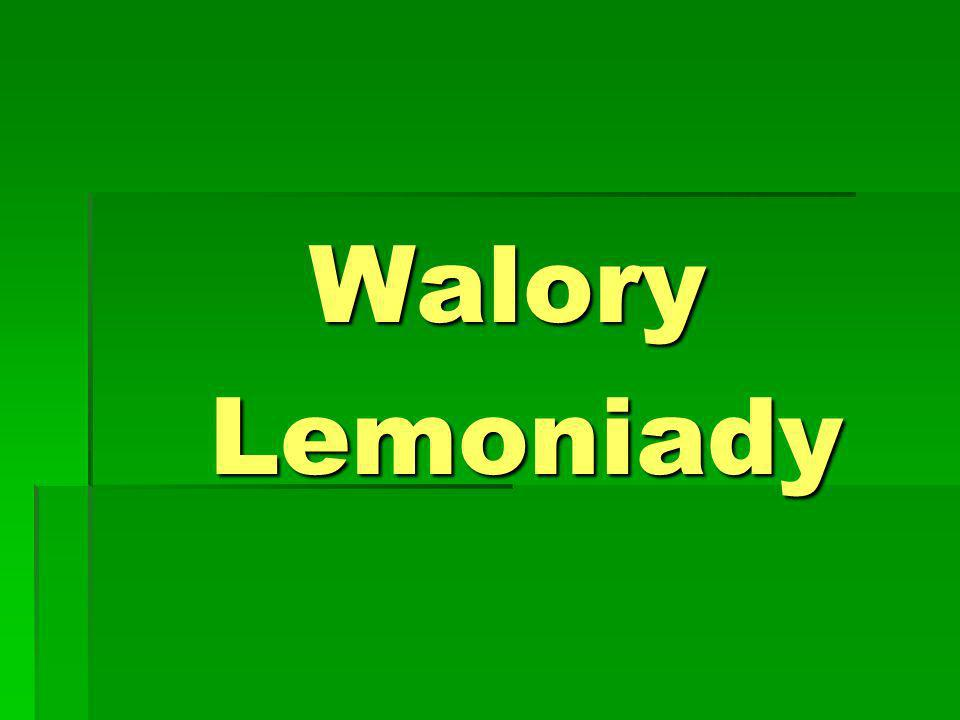 Walory Walory Lemoniady Lemoniady
