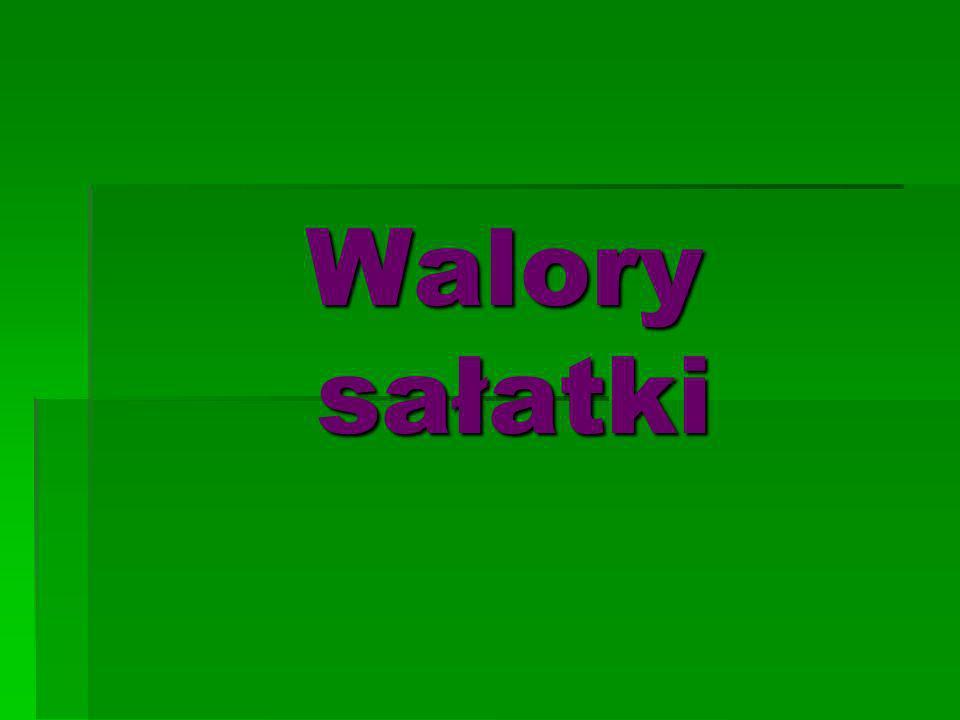 Walory sałatki