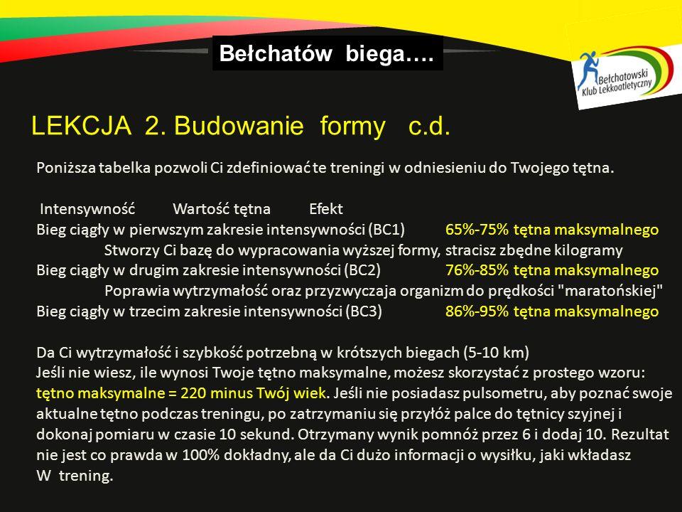 Bełchatów biega….LEKCJA 2. Budowanie formy c.d.