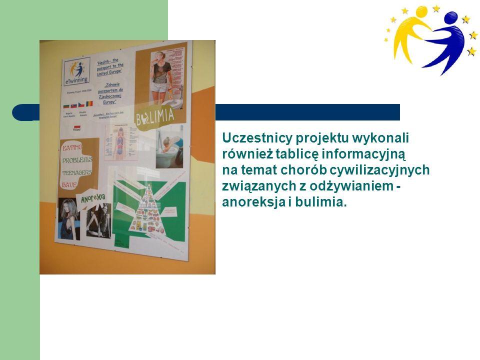 Uczestnicy projektu wykonali również tablicę informacyjną na temat chorób cywilizacyjnych związanych z odżywianiem - anoreksja i bulimia.