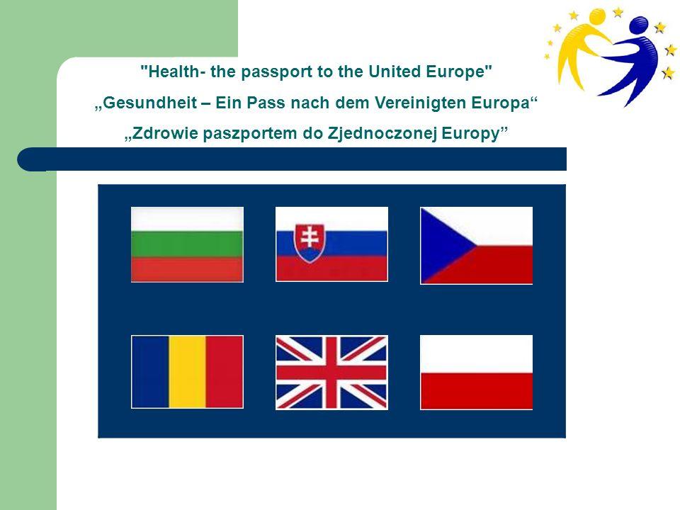 Health- the passport to the United Europe Gesundheit – Ein Pass nach dem Vereinigten Europa Zdrowie paszportem do Zjednoczonej Europy