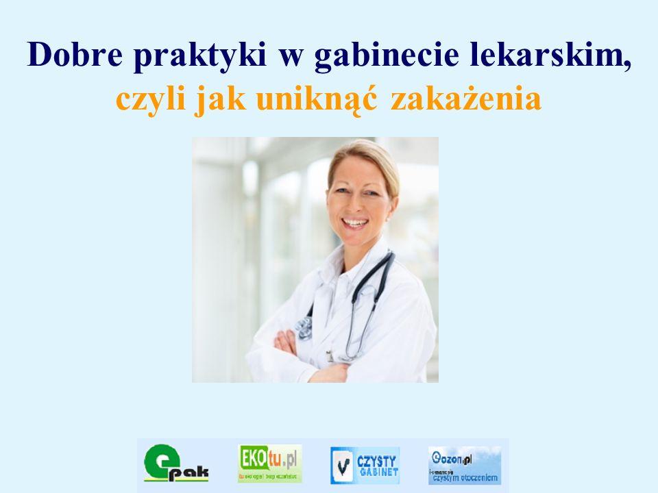 Dobre praktyki w gabinecie lekarskim, czyli jak uniknąć zakażenia