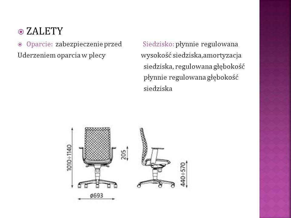 ZALETY Oparcie: zabezpieczenie przed Siedzisko: płynnie regulowana Uderzeniem oparcia w plecy wysokość siedziska,amortyzacja siedziska, regulowana głę
