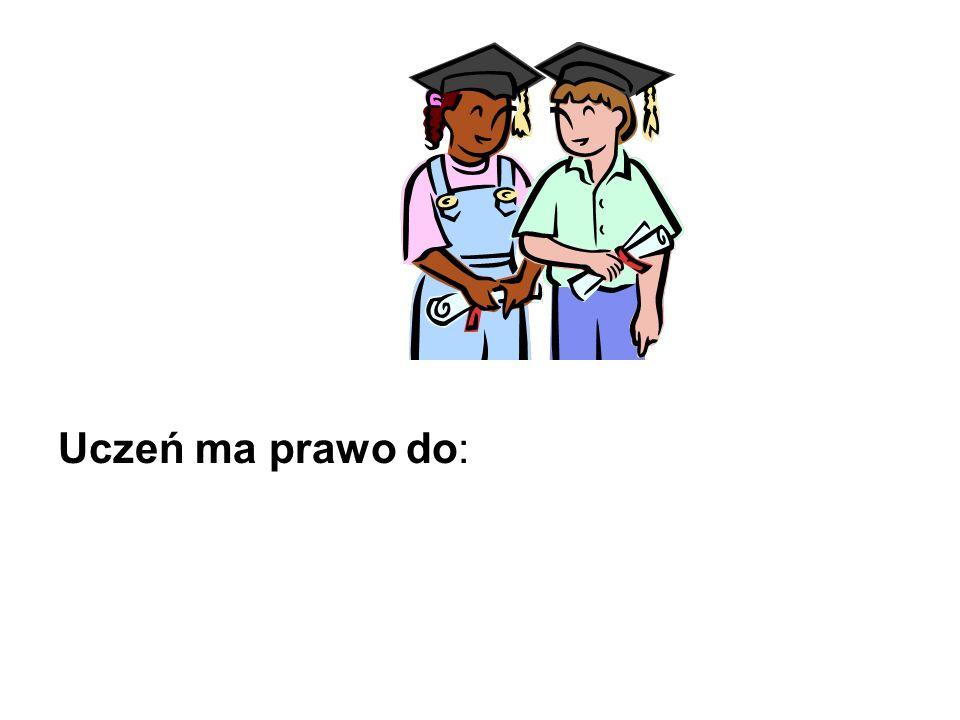 Uczeń ma obowiązek: