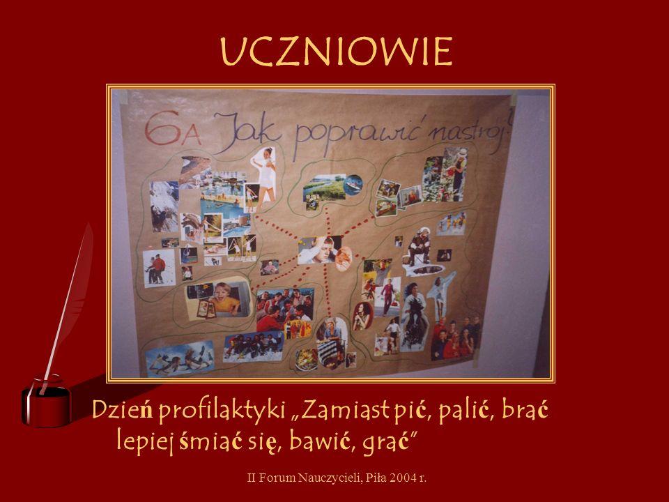 II Forum Nauczycieli, Piła 2004 r. UCZNIOWIE Przedstawienie Witaminowi przybysze