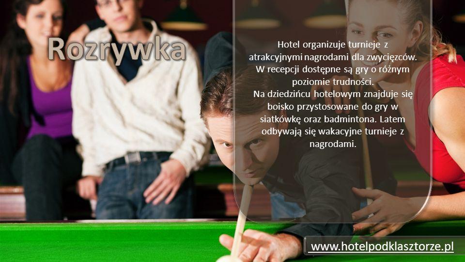 Hotel organizuje turnieje z atrakcyjnymi nagrodami dla zwycięzców.